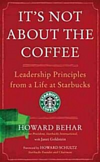 Its Not About the Coffee (Hardcover)