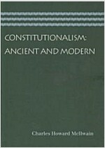 Constitutionalism: Ancient and Modern (Paperback)