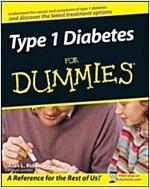 Type 1 Diabetes for Dummies (Paperback, 1st)