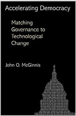 Accelerating Democracy: Transforming Governance Through Technology (Hardcover)
