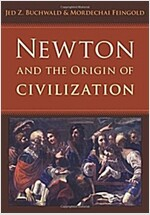 Newton and the Origin of Civilization (Hardcover)