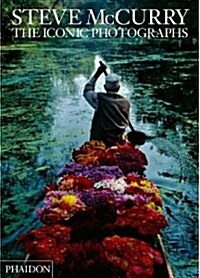 Steve McCurry: The Iconic Photographs (Hardcover)
