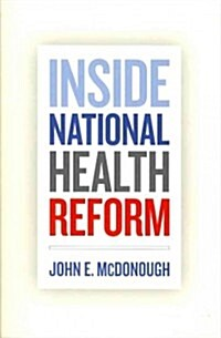 Inside National Health Reform (Paperback, Reprint)