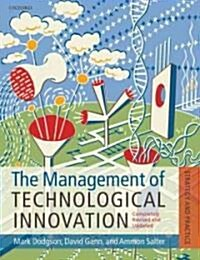 The Management of Technological Innovation : Strategy and Practice (Paperback, Revised ed)