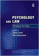 Psychology and Law : Bridging the Gap (Paperback, New ed)