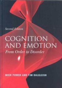 Cognition and emotion : from order to disorder 2nd ed