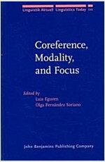 Coreference, Modality, and Focus (Hardcover, 111th)