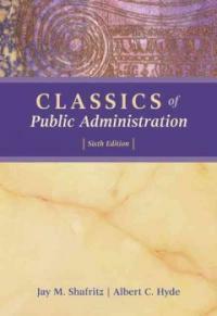 Classics of public administration 6th ed., International student ed