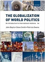 The Globalization Of World Politics (Paperback, Pass Code, 4th)