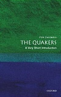 The Quakers: A Very Short Introduction (Paperback, 2., Erw. Aufl.)