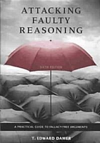 Attacking Faulty Reasoning (Paperback, 6th)