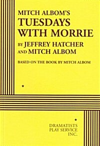 Mitch Alboms Tuesdays with Morrie (Paperback)