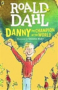Danny, the Champion of the World (Prebound, Turtleback Scho)