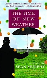 The Time of New Weather (Mass Market Paperback)
