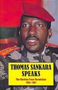 Thomas Sankara Speaks: The Burkina Faso Revolution 1983-1987 (Paperback, 2, Revised)
