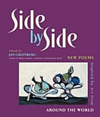 Side by Side: New Poems Inspired by Art from Around the World (Hardcover)