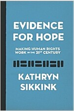 Evidence for Hope: Making Human Rights Work in the 21st Century (Paperback)