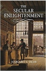 The Secular Enlightenment (Hardcover)