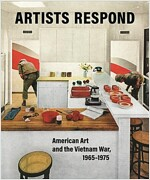 Artists Respond: American Art and the Vietnam War, 1965-1975 (Hardcover)