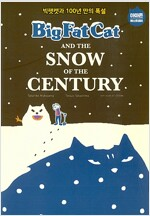 Big Fat Cat and the Snow of the Century 빅팻캣과 100년 만의 폭설