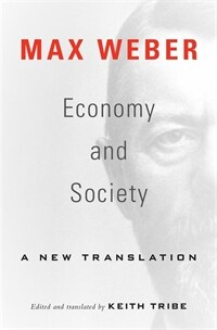 Economy and Society: A New Translation (Paperback)