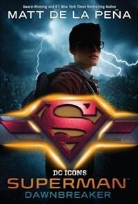 Superman: Dawnbreaker (Paperback)