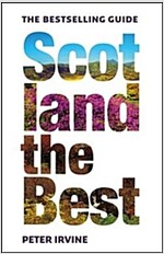 Scotland The Best : The Bestselling Guide (Paperback, 13 Revised edition)