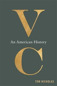 VC: An American History (Hardcover)