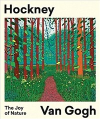 Hockney - Van Gogh: The Joy of Nature (Paperback)
