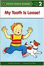 My Tooth Is Loose! (Paperback)
