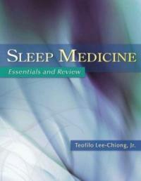 Sleep medicine : essentials and review