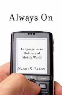 Always on : language in an online and mobile world