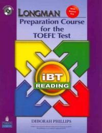 Longman Preparation Course for the TOEFL Test: iBT Reading [With CDROM and Answer Key] (Paperback, 2)