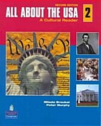 All about the USA 2: A Cultural Reader [With CD (Audio)] (Paperback, 2, Revised)