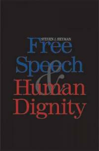 Free speech and human dignity