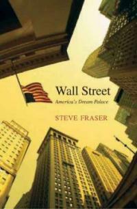 Wall Street : America's dream palace