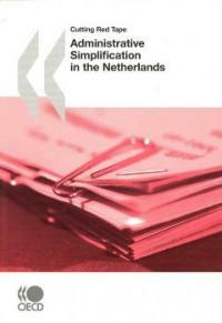 Cutting red tape : administrative simplification in the Netherlands