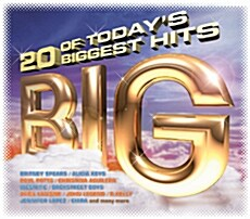 Big - 20 Of Todays Biggest Hits