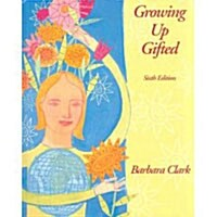 Growing Up Gifted (Hardcover, 6th)