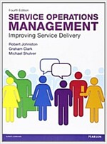 Service Operations Management : Improving Service Delivery (Paperback, 4 ed)