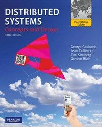 Distributed systems : concepts and design 5th ed., International ed