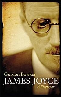 James Joyce : A Biography (Paperback)