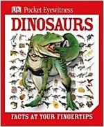 DK Pocket Eyewitness Dinosaurs : Facts at Your Fingertips (Hardcover)