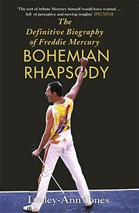 Bohemian Rhapsody : The Definitive Biography of Freddie Mercury - 영화 '보헤미안 랩소디' 원작 (Paperback)
