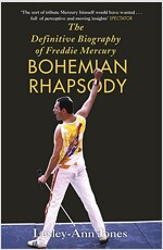 Bohemian Rhapsody : The Definitive Biography of Freddie Mercury - 영화 '보헤미안 랩소디' 원작 (Paperback)