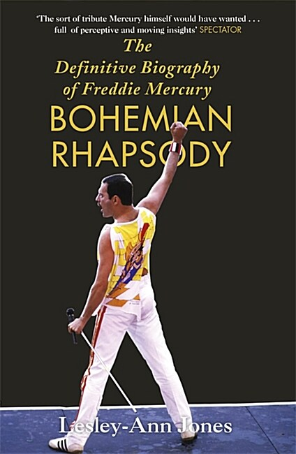 Bohemian Rhapsody : The Definitive Biography of Freddie Mercury - 영화 보헤미안 랩소디 원작 (Paperback)