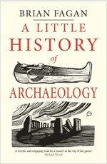 A Little History of Archaeology (Paperback)