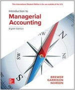 Introduction to Managerial Accounting (Paperback, 8 ed)