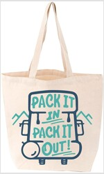 Pack It In, Pack It Out Tote (Other)