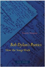 Bob Dylan's Poetics: How the Songs Work (Hardcover)